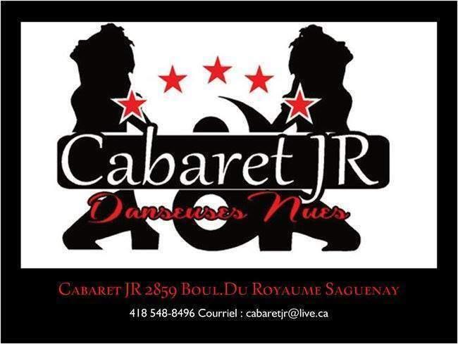 Cabaret JR, Saguenay/Lac Saint-Jean
